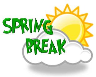 Easter/Spring Break NO SCHOOL.