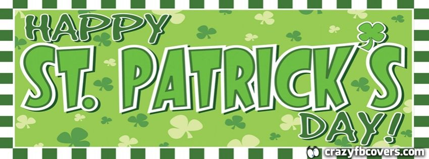 Grean And White Clover Happy St Patricks Day Facebook Cover.