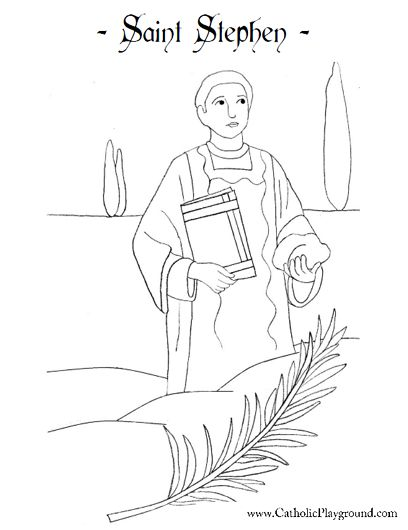 Saint Stephen, martyr Catholic coloring page. Feast day is.