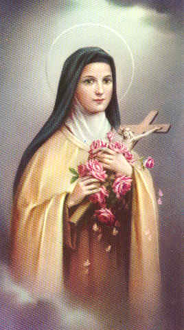 Saint Therese, the Little Flower, please pick me a rose from the.