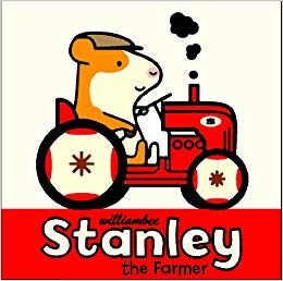 Stanley the Farmer: William Bee: 9781561458035: Amazon.com.