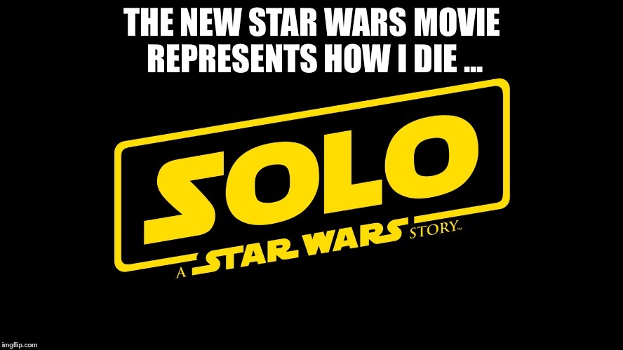 Image tagged in star wars,han solo.