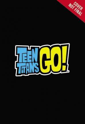 Teen Titans Go! (Tm): Starfire Starbomb : Steve Korte.