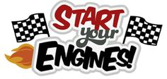 Start Your Engines Clipart.