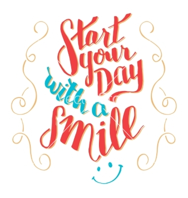 Start your day with a smile typography qoute vector by designer.