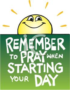 Art Image: Remember To Pray When Starting Your Day.
