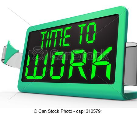 Stock Illustration of Time To Work Message Meaning Starting Job Or.