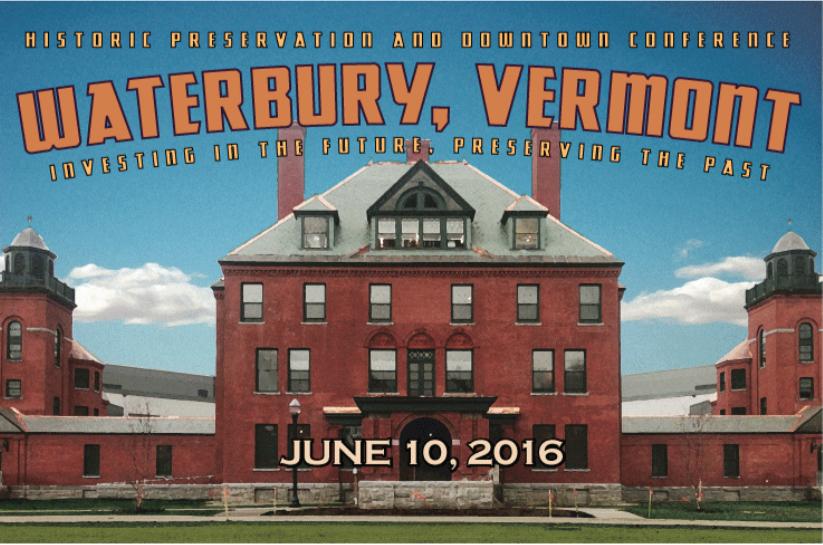 Preservation Trust of Vermont: June 10, 2016 Historic Preservation.