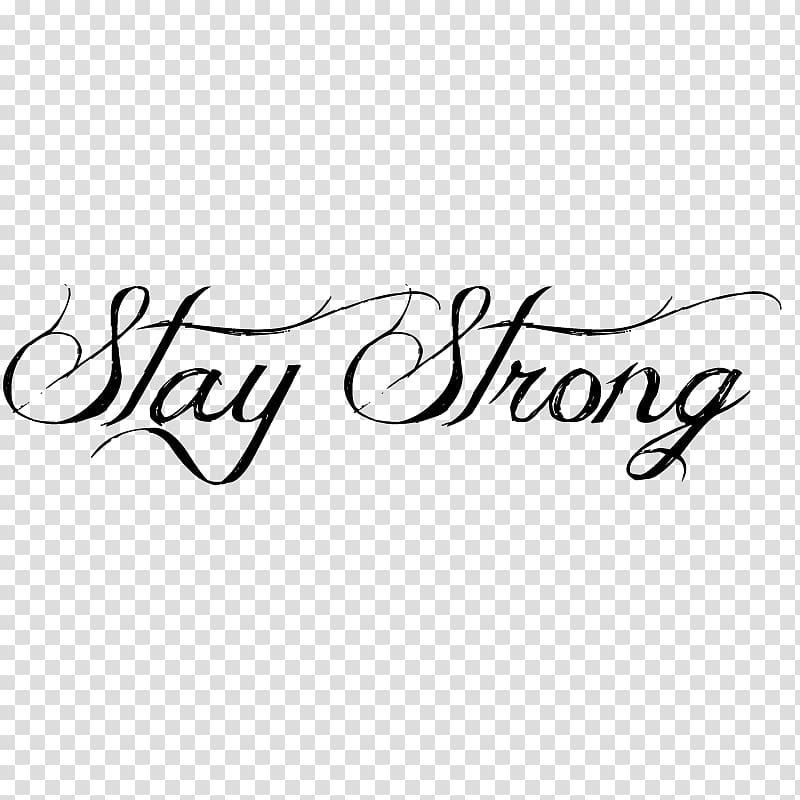 Stay strong text, Staying Strong Temporary tattoo Irezumi.
