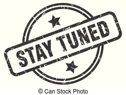Stay tuned stamp Vector Clipart Royalty Free. 169 Stay tuned.