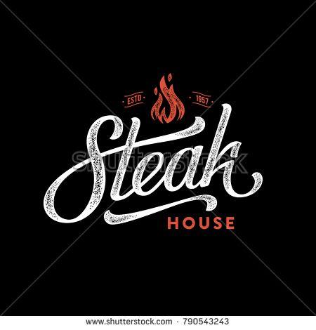 Steak house logo. Vintage Design. Handmade lettering. Vector.