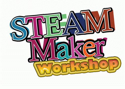 STEAM Maker Workshop.