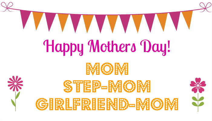 Navigating Mother's Day with a blended family.