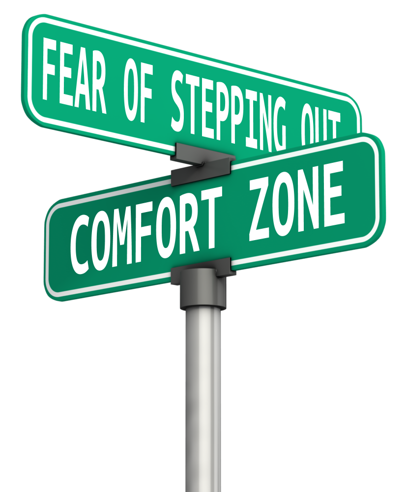 Success Is Stepping Out Of Your Comfort Zone Getting Unstuck Llc.