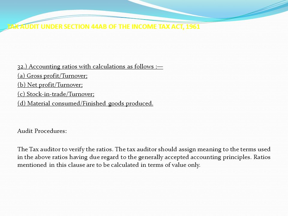 Tax Audit under section 44AB of Income Tax Act, ppt download.