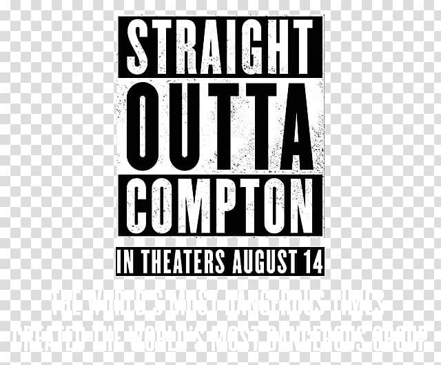 Straight Outta Compton N.W.A. Film Hip hop, Straight Outta.