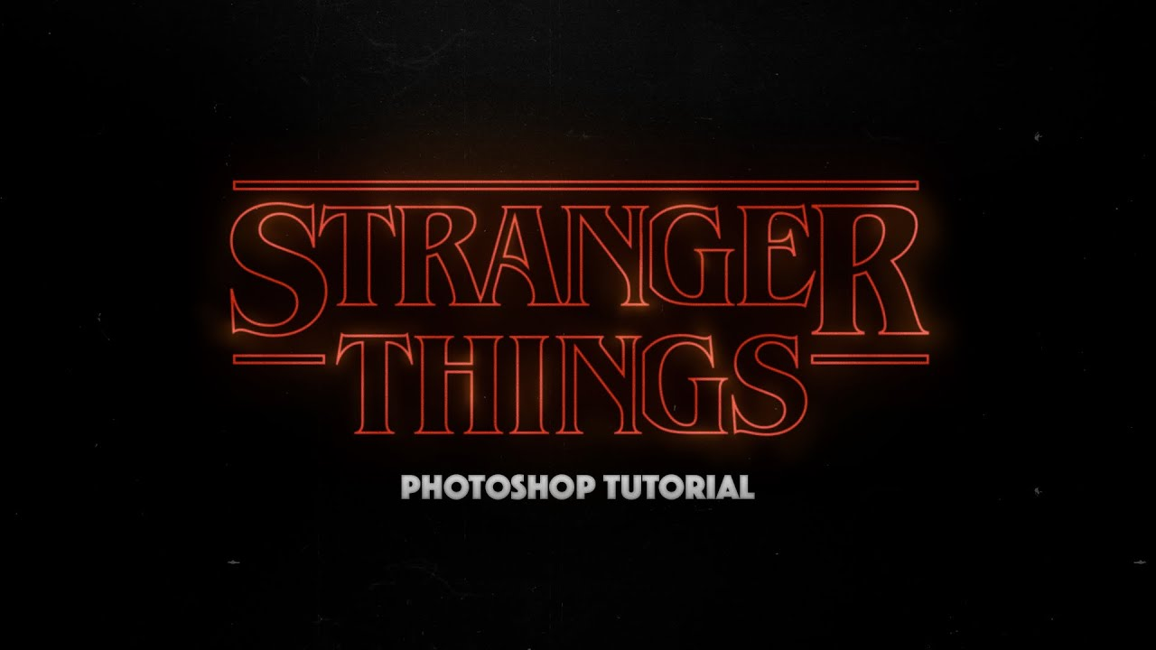 Stranger Things Logo Photoshop Tutorial.