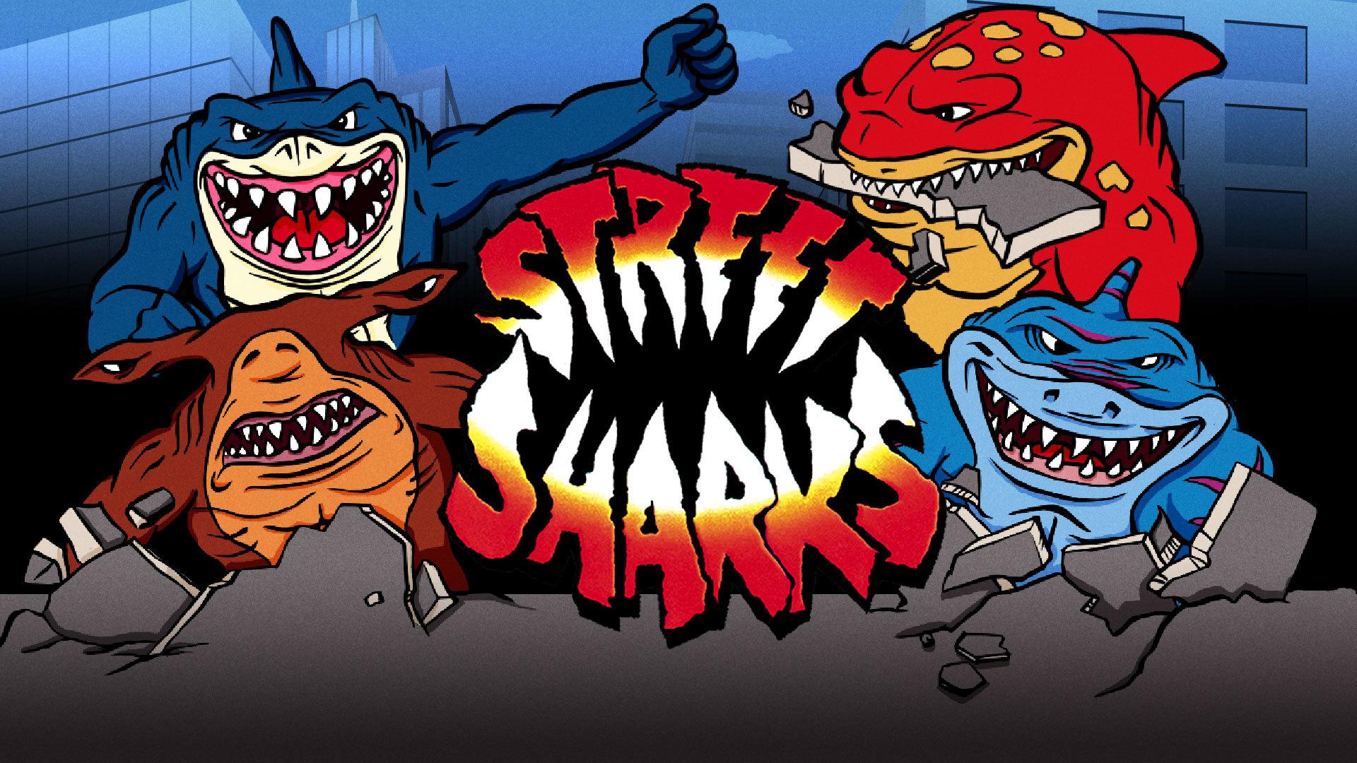 Street Sharks.