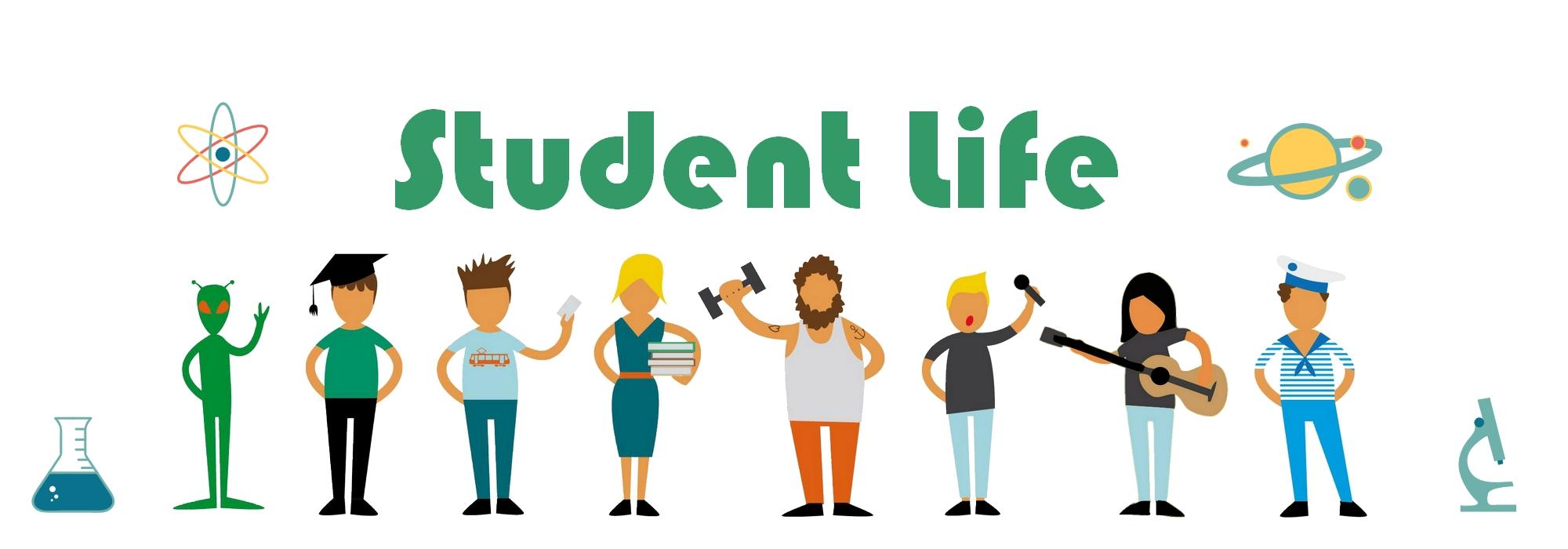 Student life.