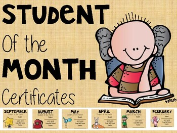 Student of the Month Certificates.