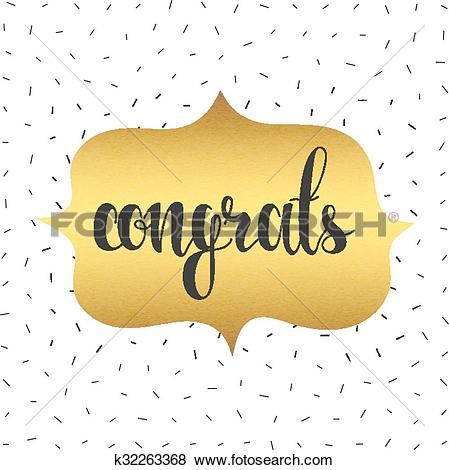 Clip Art of Congratulations on the gold substrate. Realistic.