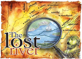 "Sookta Sumana: MYSTERY OF THE ""LOST RIVER"" SARASWATI MYSTIFIES."