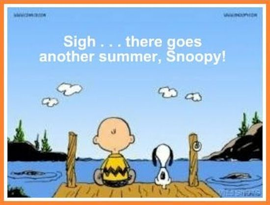 Charlie Brown Snoopy End Of Summer Quote ….