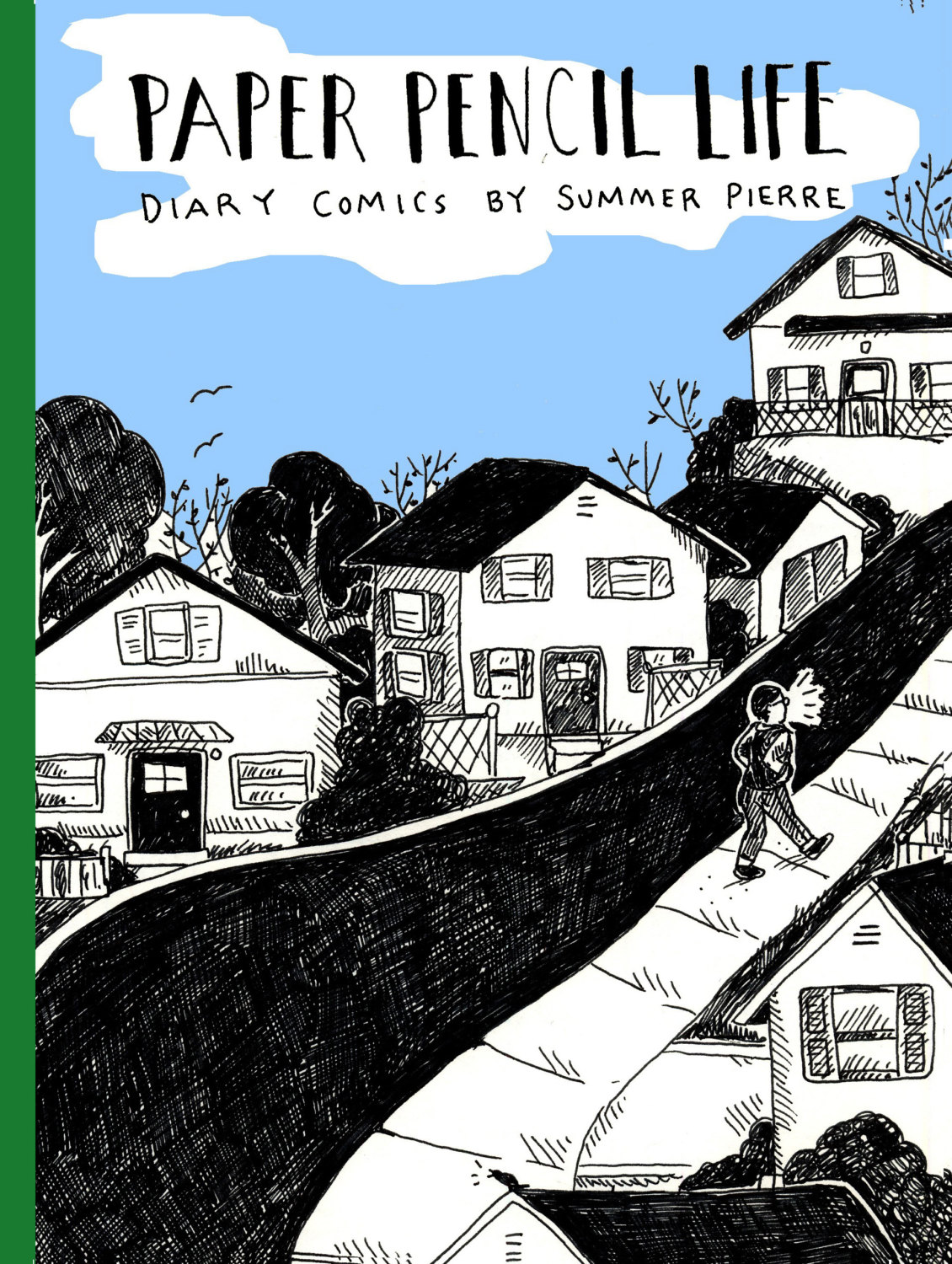 Paper Pencil Life: Diary Comics by Summer Pierre 1 by summerpierre.