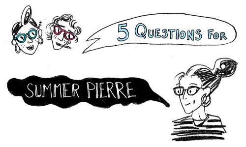 Rod & Cone interviews Summer Pierre <3.