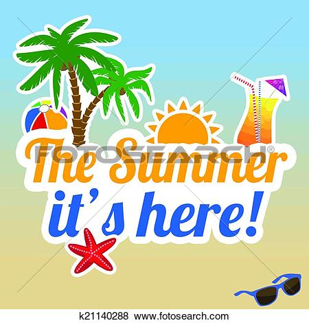 Clip Art of The summer it's here poster k21140288.