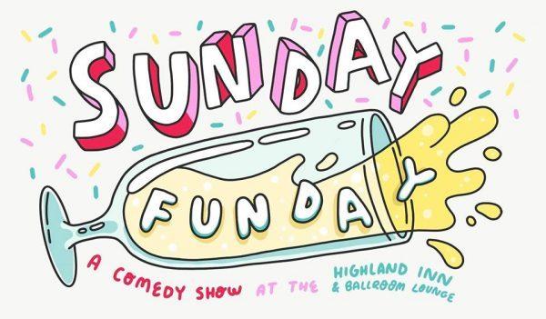 Sunday Funday comedy open.