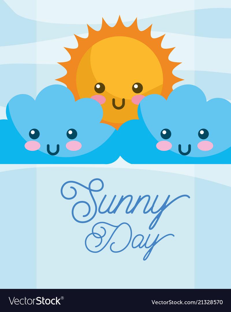 Sunny day sun kawaii clouds cartoon.