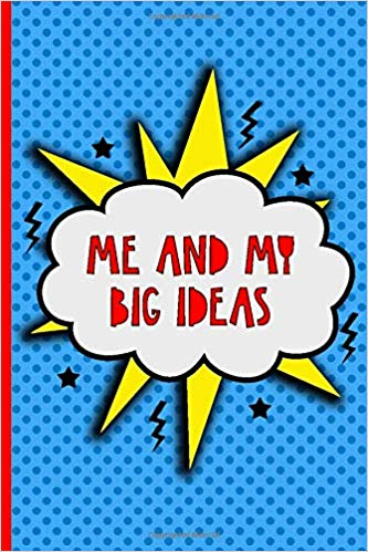 Kids Notebook: Me and my Big Ideas Super Hero journal for.