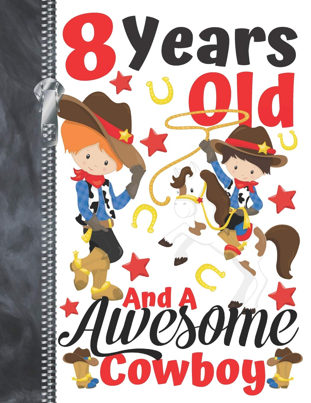 8 Years Old And A Awesome Cowboy: Country Western Doodling.