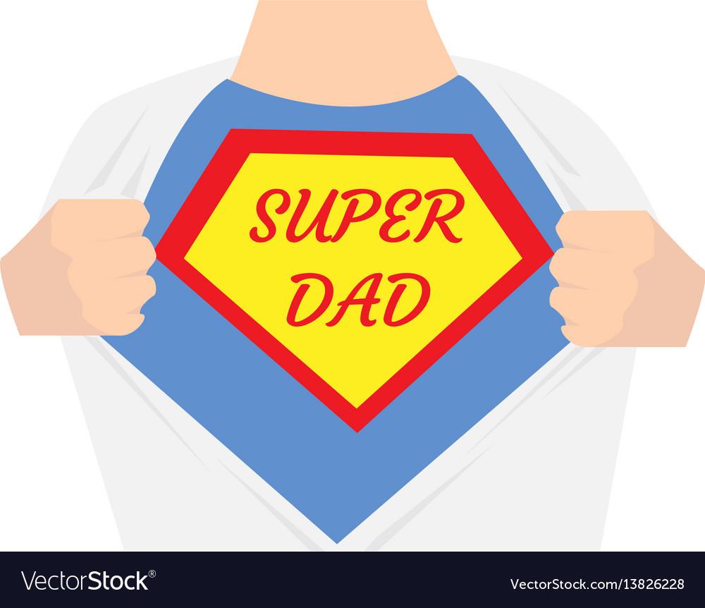 Man open shirt super dad hero.