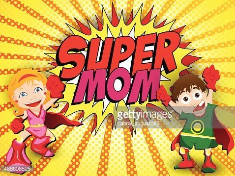 Happy Mother Day Super Hero Mommy Clipart Image.