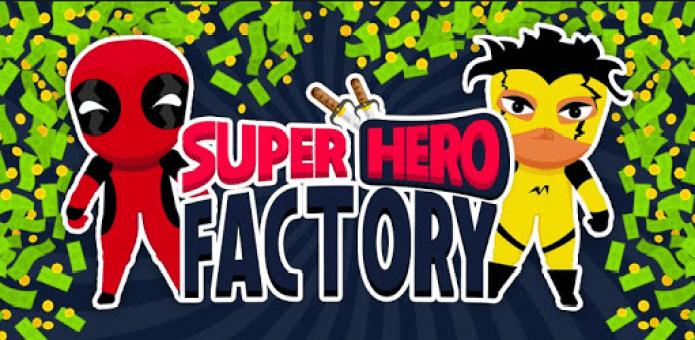 Super Hero Factory Idle Clicker Tycoon Inc V1.0.5 MOD APK.