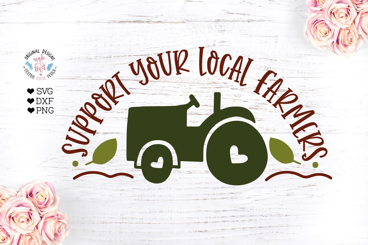 Support Your Local Farmers Farm SVG.