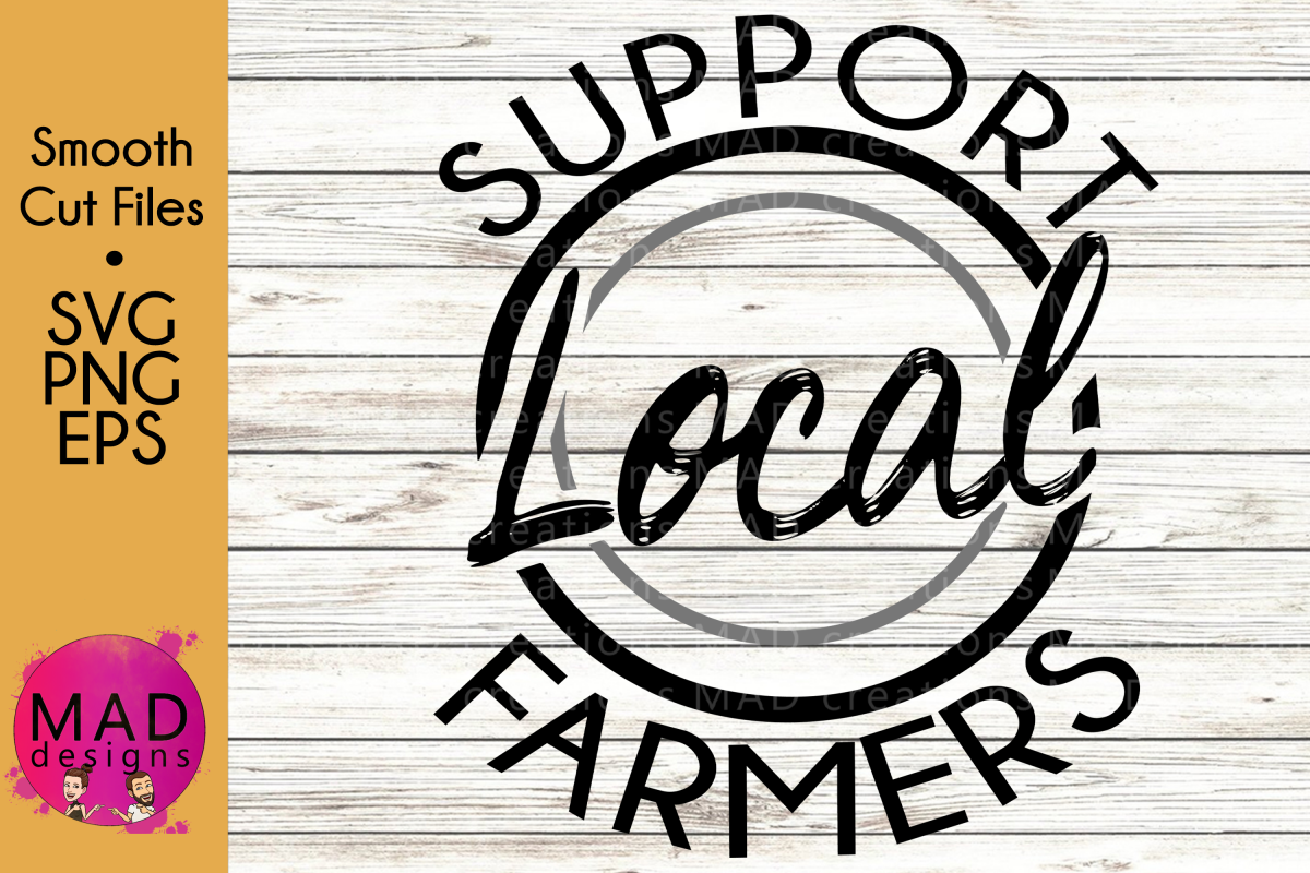 Support Local Farmers.