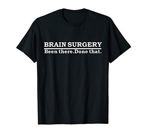 Funny Brain Surgery Brain Surgeon Doctor Neurosurgery Gift T.
