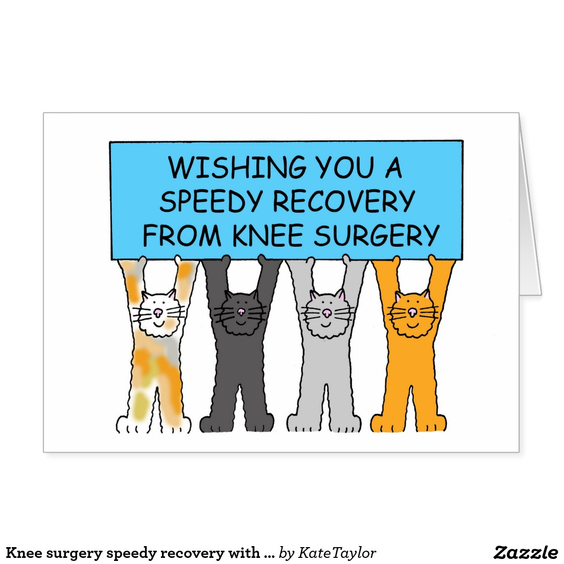 Knee surgery speedy recovery with cats. card.