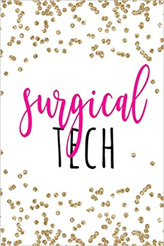 Surgical Tech: Surg Tech Gifts, Surg Tech Notebook for.
