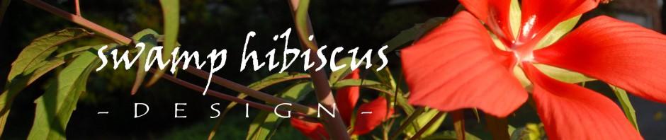 Swamp Hibiscus Design.
