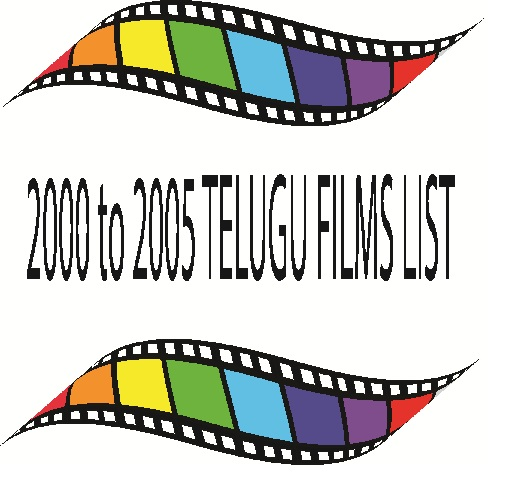 2000 to 2005 Telugu Films.