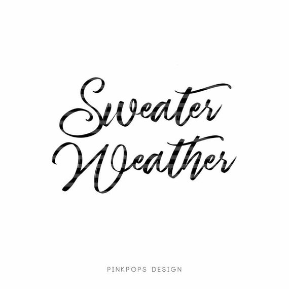 Sweater Weather svg, Autumn SVG, Autumn Clipart, Pumpkin SVG.
