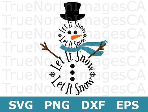 Let It Snow SVG / Snowman SVG / Christmas SVG / Snowman.