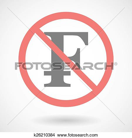 Clipart of Forbidden signal with a swiss franc sign k26210384.