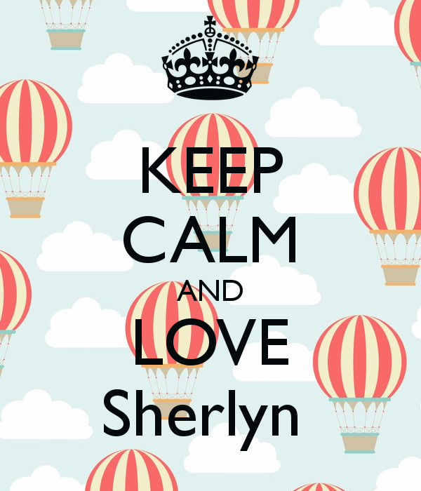 KEEP CALM AND LOVE Sherlyn Poster.