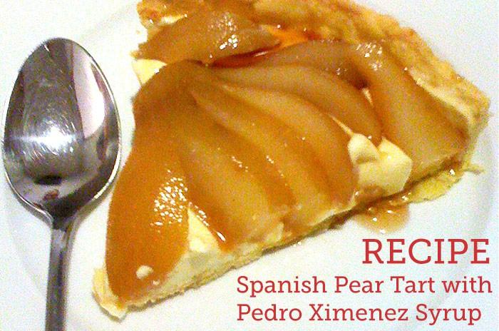 Spanish Pear Tart with Pedro Ximenez Syrup.