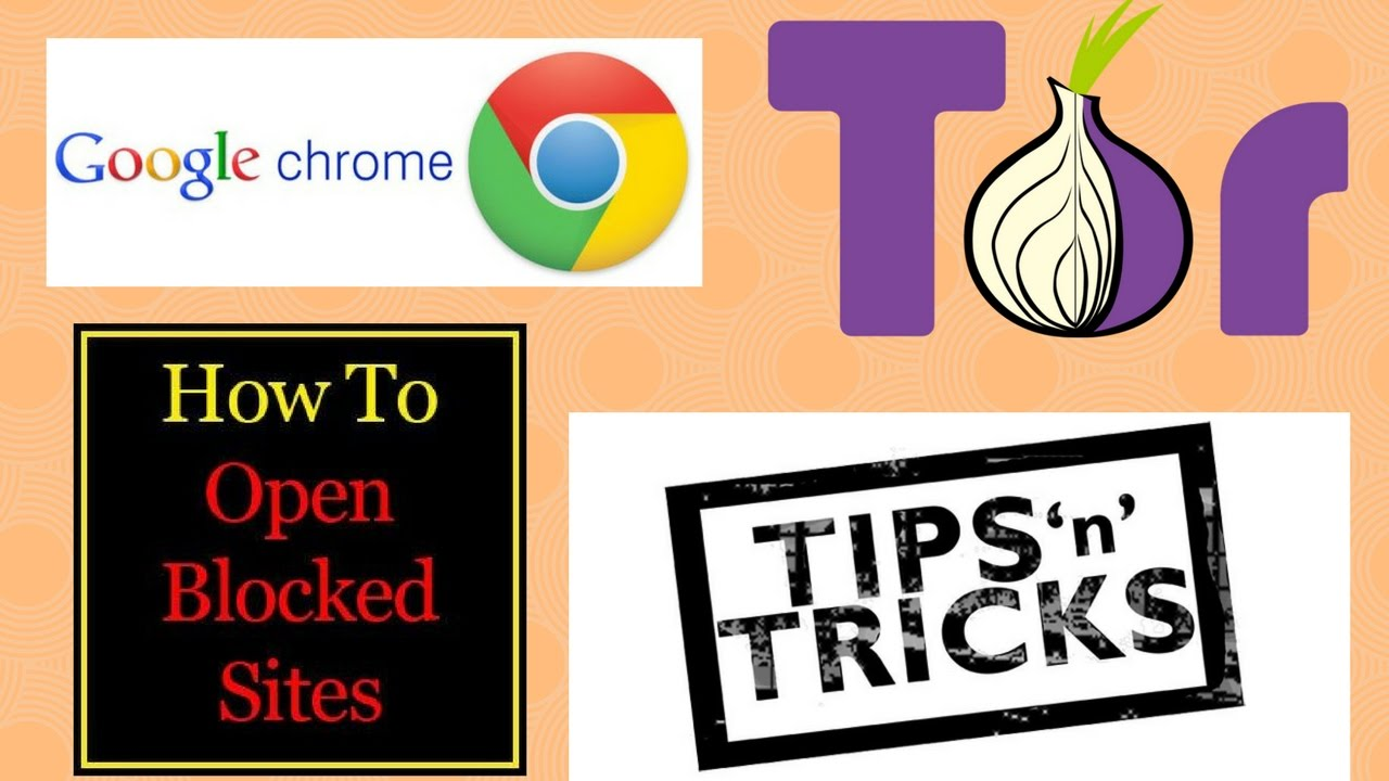 GOOGLE CHROME TIPS, TOR BROWSER TRICKS, BANNED WEBSITES OPENED.
